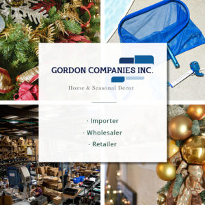 Gordon Companies Inc. | Home & Seasonal Decor | Importer, Wholesaler, Retailer